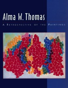 Alma W. Thomas: A Retrospective of the Paintings