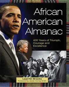 African American Almanac: 400 Years of Triumph, Courage and Excellence  By Lean'tin Bracks